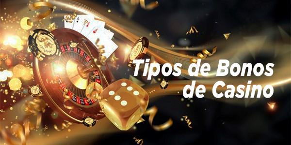 tipos de bonos casino online